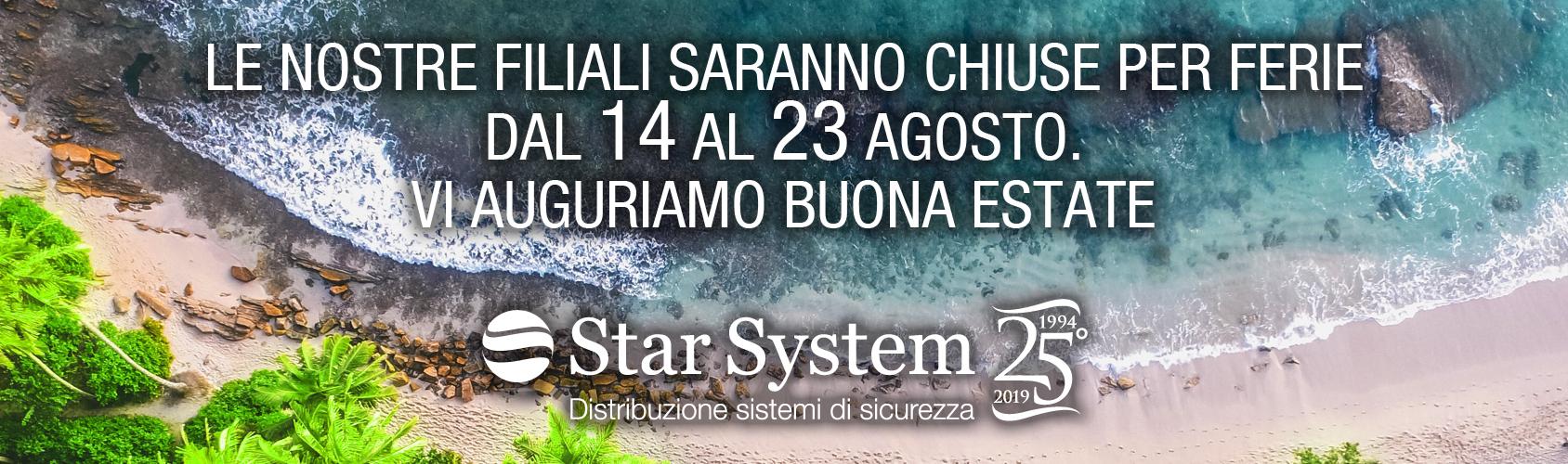 La Star System sarà chiusa per ferie dal 14 al 23 Agosto.